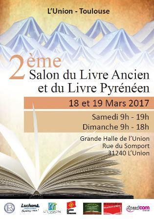Deuxi me salon du livre ancien et du livre pyr n en 2017 for Salon du livre montreuil 2017